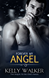 Forever My Angel (Chadwell Hearts Book 4)