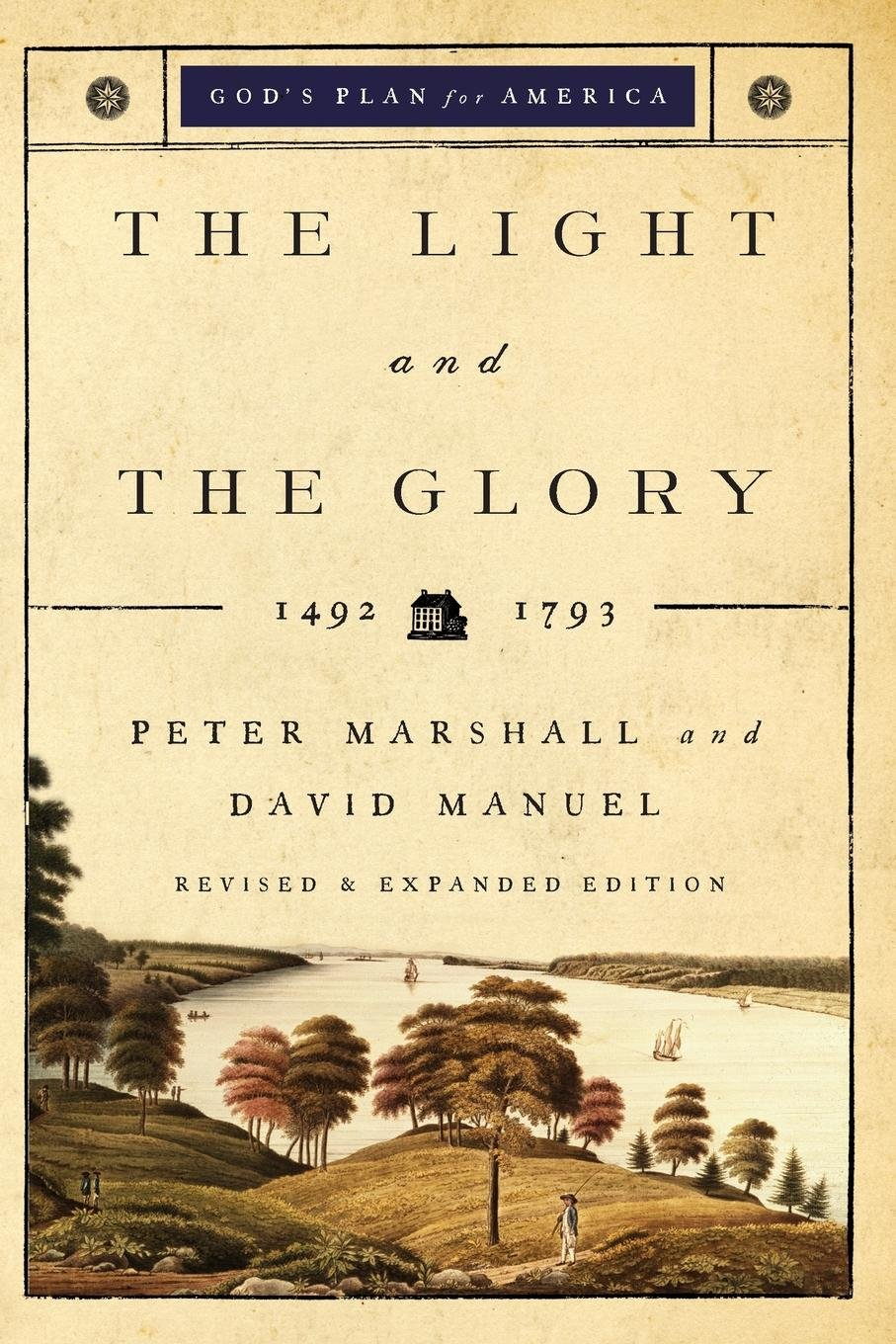 The Light and the Glory: 1492-1793 (God's Plan for America) pdf