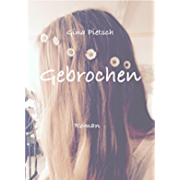 Gebrochen (German Edition)