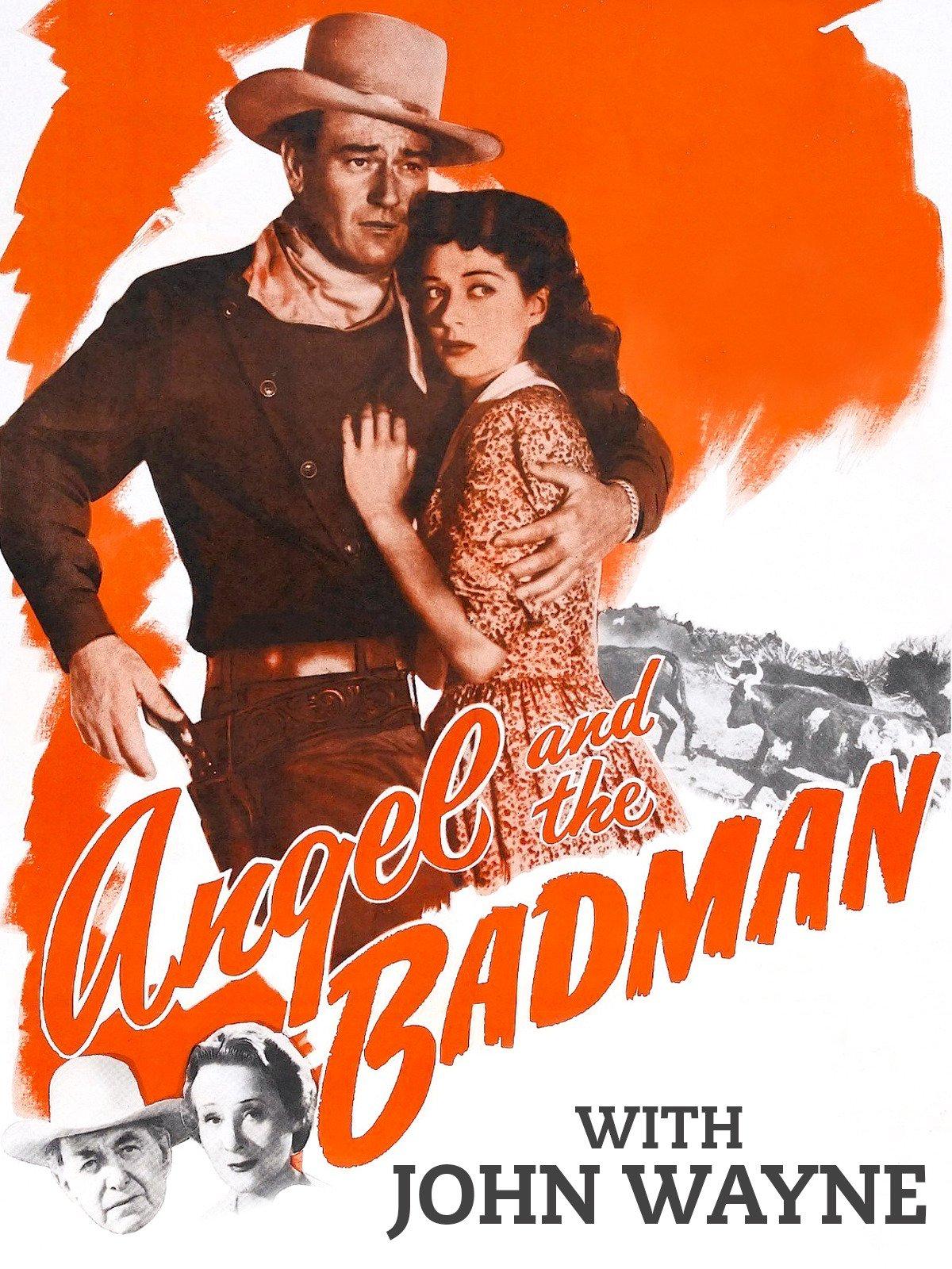 Angel and the Badman with John Wayne
