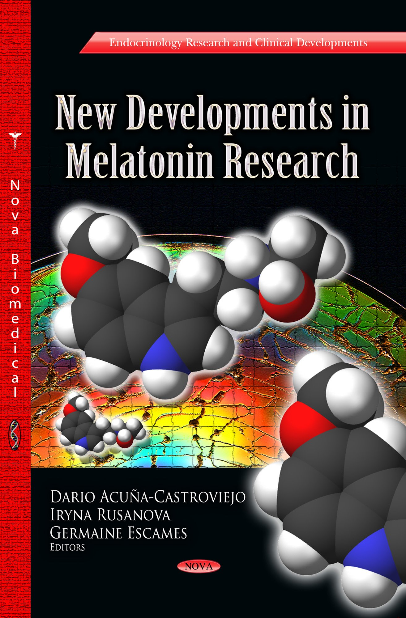 New Developments in Melatonin Research Endocrinology Research and Clinical Developments: Biochemistry Research Trends: Amazon.es: Dario Acuna- Castroviejo, ...