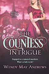 The Countess Intrigue: A Sweet Regency Romance Adventure (Mayfair Mayhem Book 2) Kindle Edition