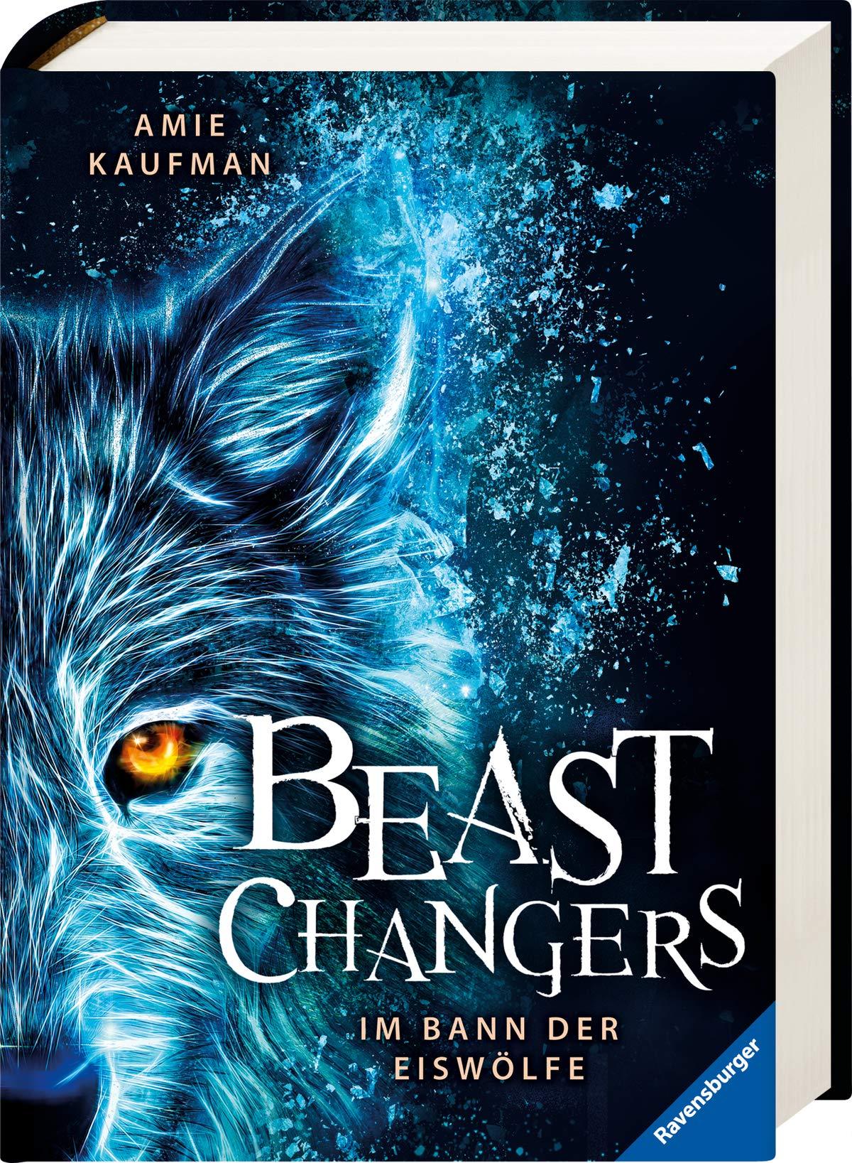 Beast Changers Band 1  Im Bann Der Eiswölfe