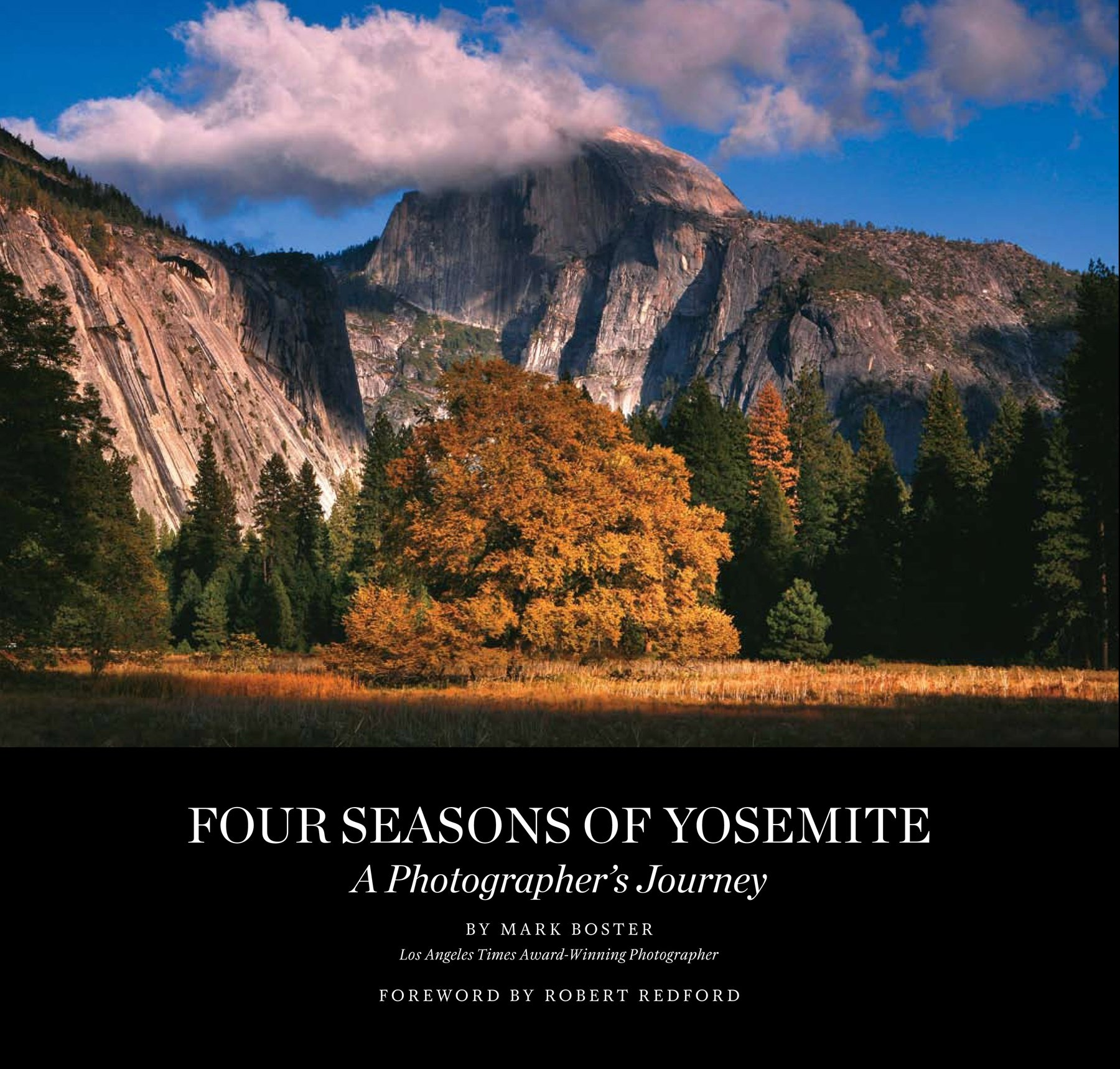 Amazon Four Seasons of Yosemite A grapher s Journey