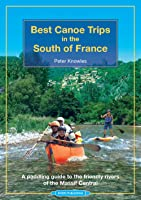Best Canoe Trips In The South Of