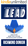 Created to Lead:  How You Can Be an Excellent Leader
