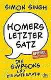 Homers letzter Satz: Die Simpsons und die Mathematik