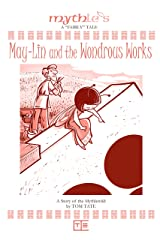 May-Lin and the Wondrous Works Kindle Edition