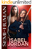 Semi-Human: (Snarky paranormal romance) (Harper Hall Investigations Book 2)