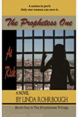 The Prophetess One: At Risk Kindle Edition