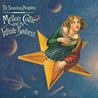 Mellon Collie And The Infinite Sadness [Explicit] (Remastered)