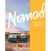 Nomad: Designing a Home for Escape and Adventure book cover
