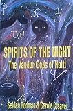 Spirits of the Night: Vaudan Gods of Haiti