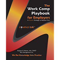 The Work Comp Playbook for Employers: A Proven Strategy to Reduce Cost
