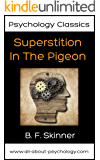 Psychology Classics: Superstition in the Pigeon (English Edition)