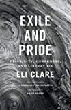 Exile and Pride: Disability, Queerness, and Liberation
