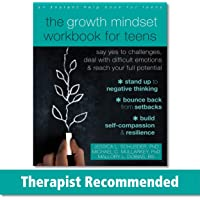The Growth Mindset Workbook for Teens: Say Yes to Challenges, Deal with Difficult Emotions, and Reach Your Full…