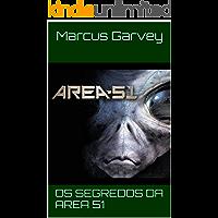 Os Segredos da Area 51