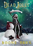 Dead Jolly (Grim Reality Series)