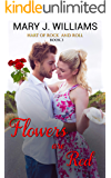 Flowers Are Red (Hart Of Rock And Roll Book 3)