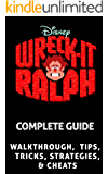 The NEW Complete Guide to: Wreck It Ralph Game Cheats AND Guide with Tips & Tricks, Strategy, Walkthrough, Secrets, Download the game, Codes, Gameplay and MORE!