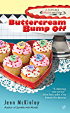 Buttercream Bump Off (Cupcake Bakery Mystery Book 2)
