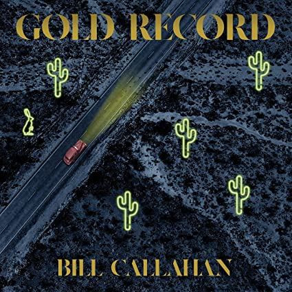 Buy Bill Callahan – Gold Record New or Used via Amazon