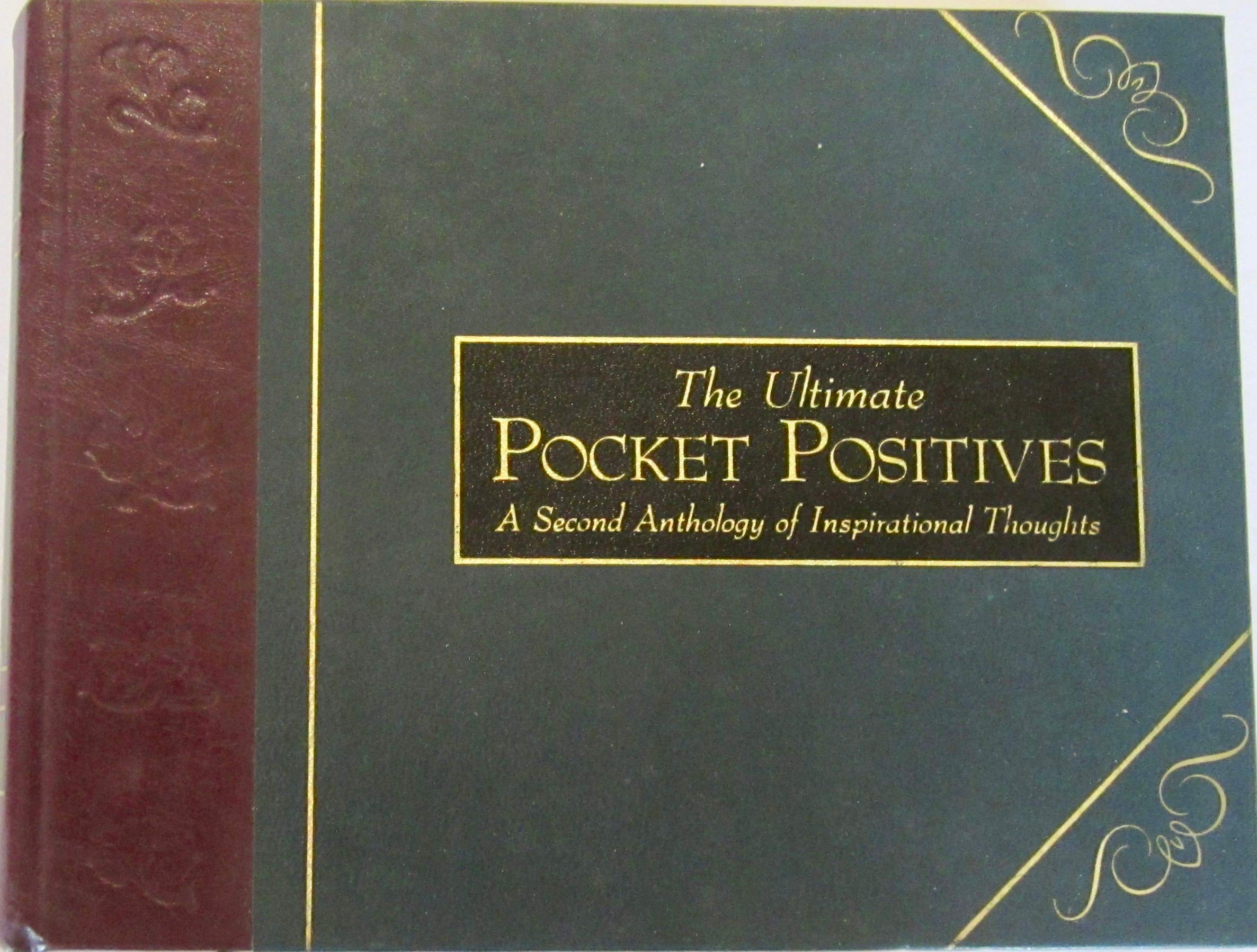 Download The Ultimate Pocket Positives : A Second Anthology of Inspirational Thoughts PDF
