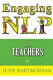 Nlp for Teachers (Engaging NLP)