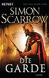 Die Garde: Die Rom-Serie 11 (German Edition)