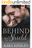 Behind the Shield - An Inspirational Romance - Book 8 of 9 (Crossroads at Bethany)