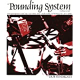 The Pounding System (Lp+Mp3) [Vinyl LP]