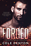 Forged: The Trial by Fire Series (English Edition)