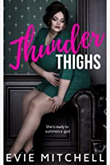 Thunder Thighs: A Small Town Instalove Curvy BBW Romance (Capricorn Cove Book 1) Kindle Edition