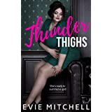 Thunder Thighs: A Small Town Instalove Curvy BBW Romance (Capricorn Cove Book 1)