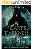 Heart's Darkness: Book V of 'The Magician's Brother' Series