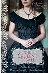 The Queen's Ball (Timeless Victorian Collection Book 4) Kindle Edition