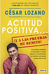 Actitud positiva... ¡y a las pruebas me remito! (Spanish Edition) Kindle Edition