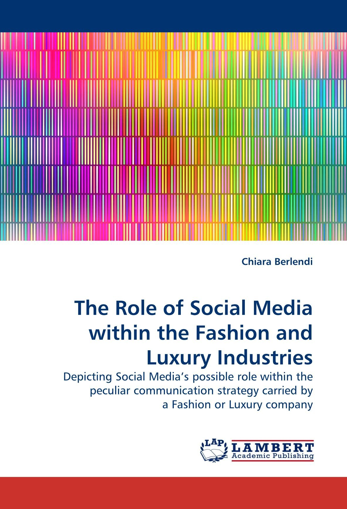The Role of Social Media within the Fashion and Luxury