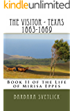 The Visitor - Texas 1863-1869 (The Life of Mirisa Eppes Book 2)