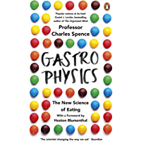 Gastrophysics: The New Science of Eating (English Edition)