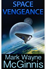 Space Vengeance (Scrapyard Ship series Book 3) Kindle Edition