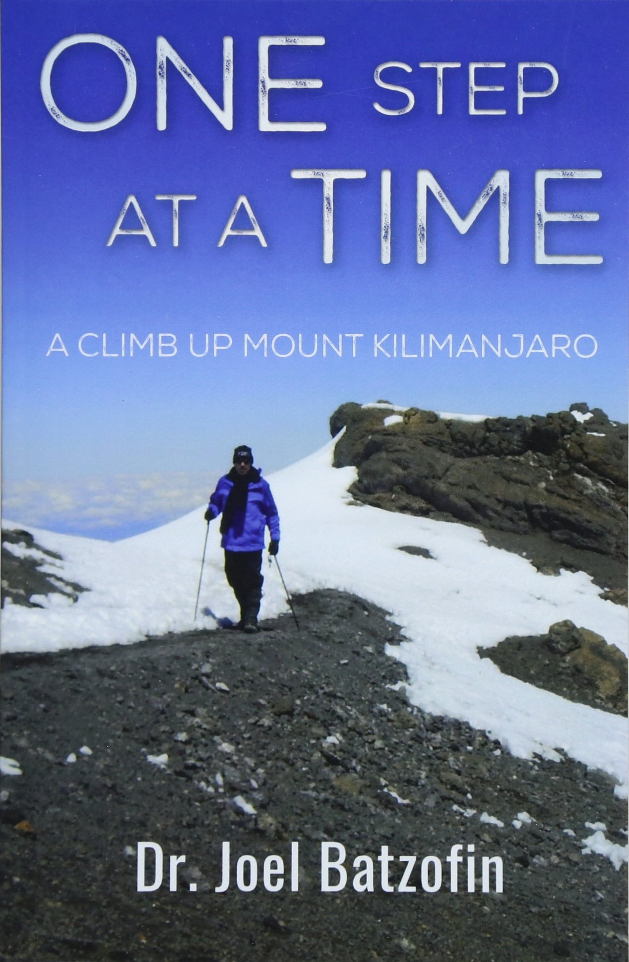 Download One Step at a Time: A Climb Up Mount Kilimanjaro ebook