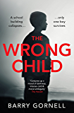 The Wrong Child: A gripping thriller you won't forget...