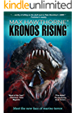 KRONOS RISING: After 65 million years, the world's greatest predator is back.