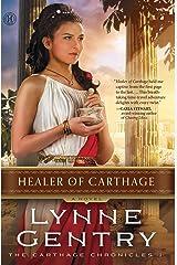 Healer of Carthage: A Novel (The Carthage Chronicles Book 1) Kindle Edition