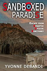 SandBoxed: Paradise or Prison? Kindle Edition