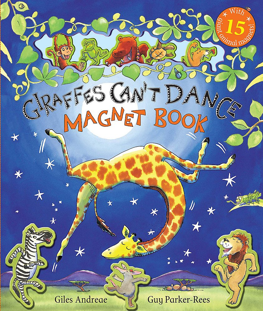 Giraffes Can't Dance: Magnet Book: Amazon.co.uk: Giles Andreae, Guy  Parker-Rees: Books