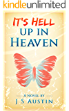 It's Hell Up In Heaven
