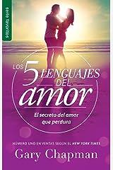 Los 5 lenguajes del amor Revisado - Favorito (Spanish Edition) (Favoritos / Favorites) Mass Market Paperback